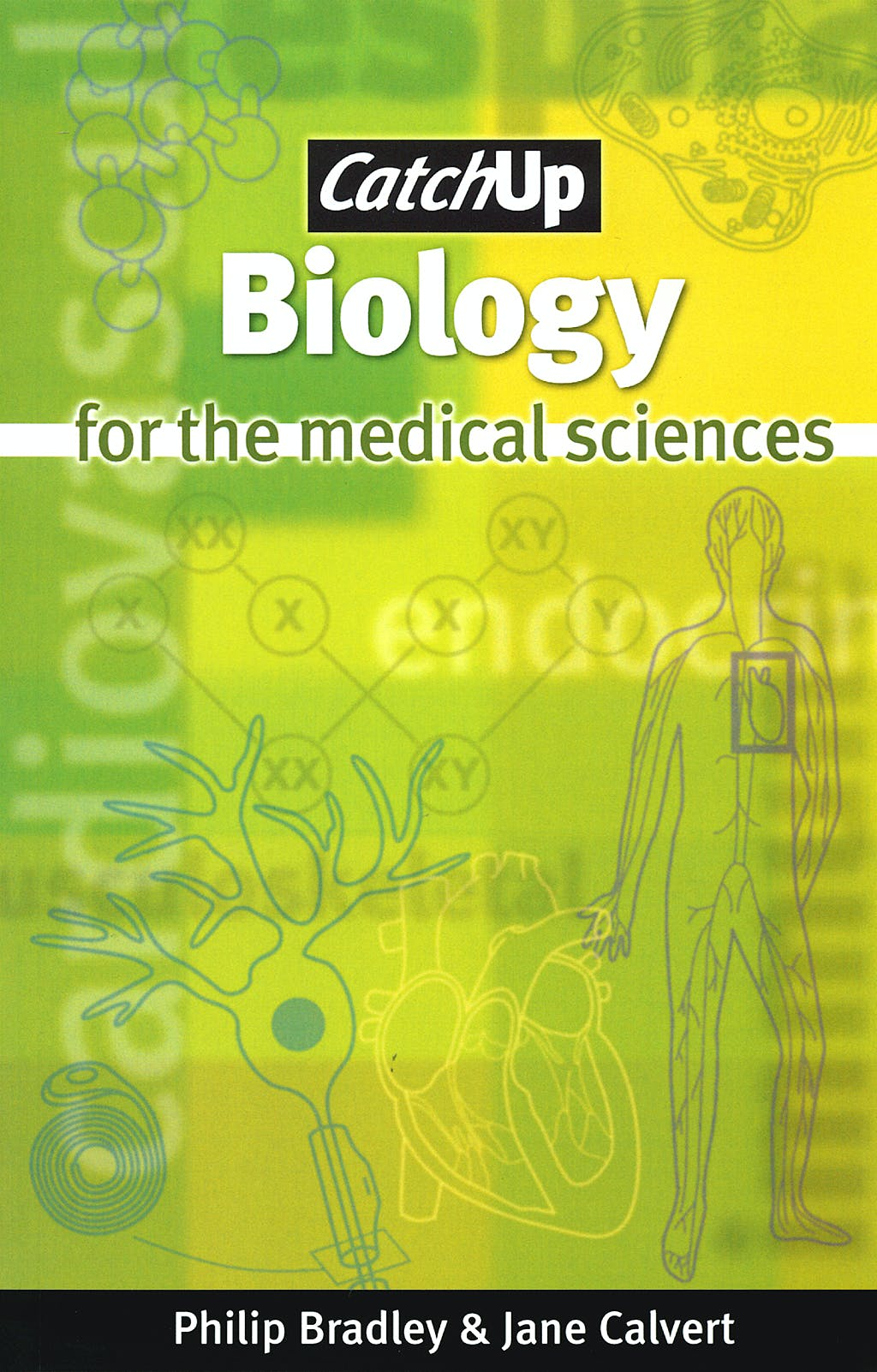 Portada del libro 9781904842323 Biology for the Medical Sciences