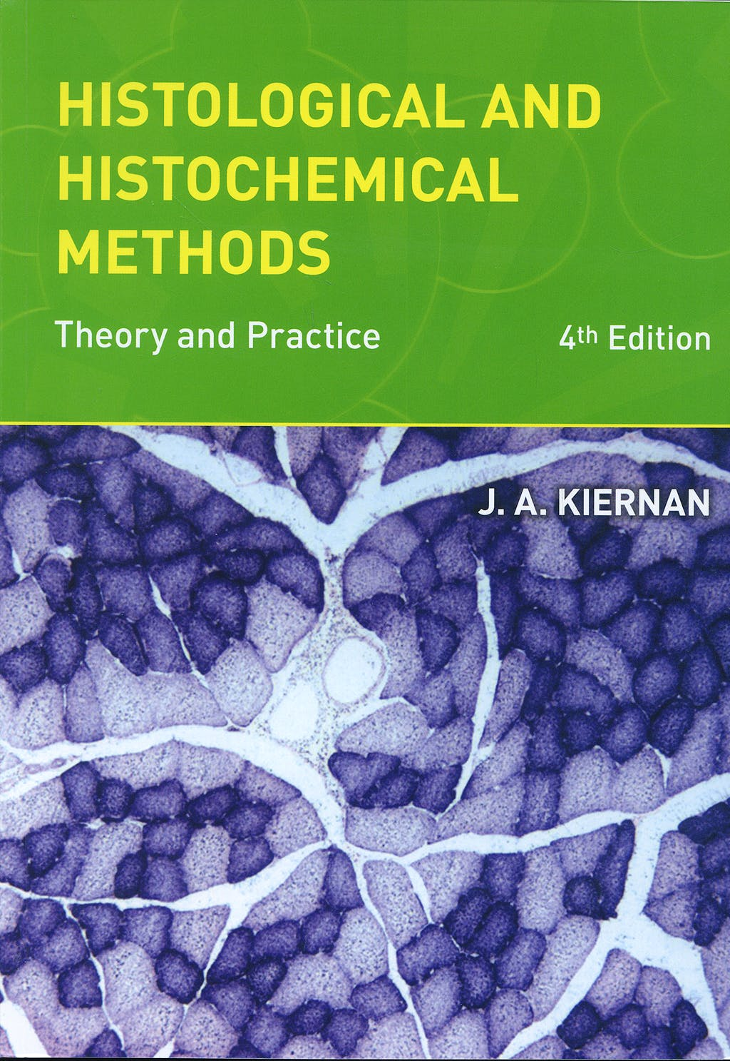 Portada del libro 9781904842422 Histological and Histochemical Methods