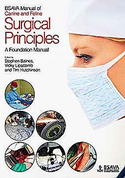 Portada del libro 9781905319251 Bsava Manual of Canine and Feline Surgical Principles. a Foundation Manual