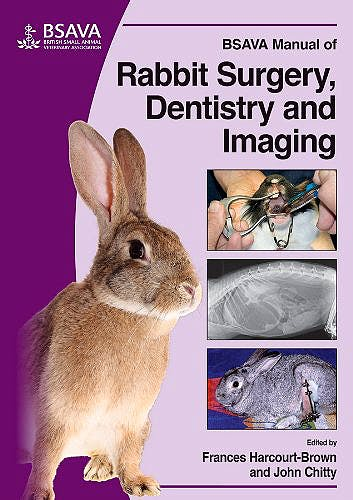 Portada del libro 9781905319411 Bsava Manual of Rabbit Surgery, Dentistry and Imaging