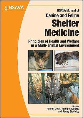 Portada del libro 9781905319848 BSAVA Manual of Canine and Feline Shelter Medicine. Principles of Health and Welfare in a Multi-Animal Environment