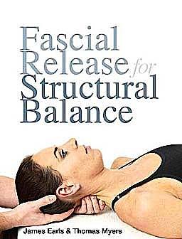 Portada del libro 9781905367184 Fascial Release for Structural Balance