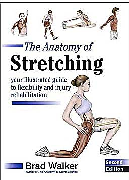 Portada del libro 9781905367290 The Anatomy of Stretching. Your Illustrated Guide to Flexibility and Injury Rehabilitation