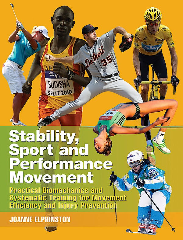 Portada del libro 9781905367429 Stability, Sport and Performance Movement. Practical Biomechanics and Systematic Training for Movement Efficacy and Injury Prevention