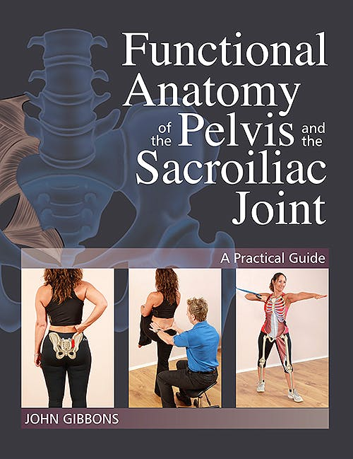 Portada del libro 9781905367665 Functional Anatomy of the Pelvis and the Sacroiliac Joint. Practical Guide