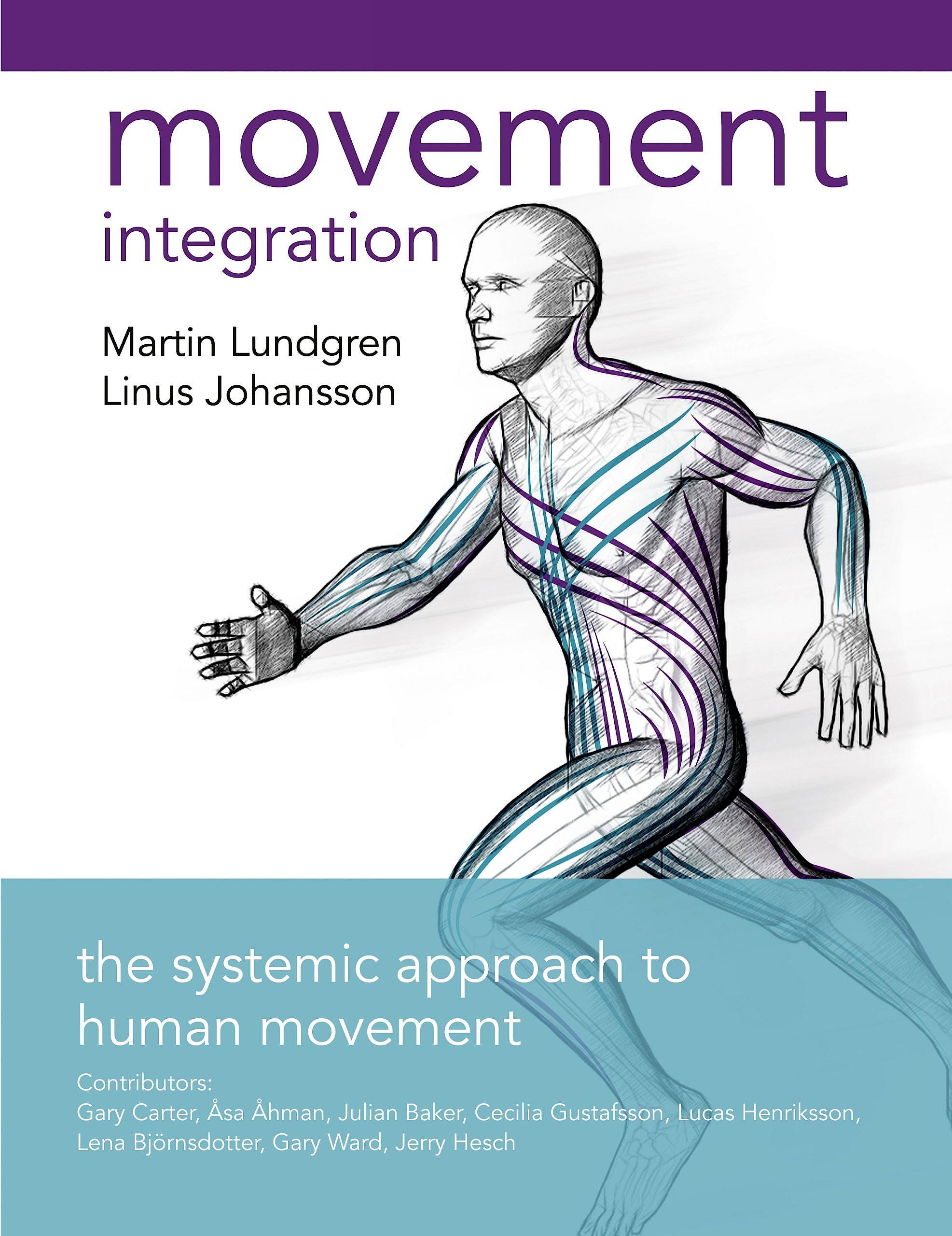 Portada del libro 9781905367955 Movement Integration. The Systemic Approach to Human Movement