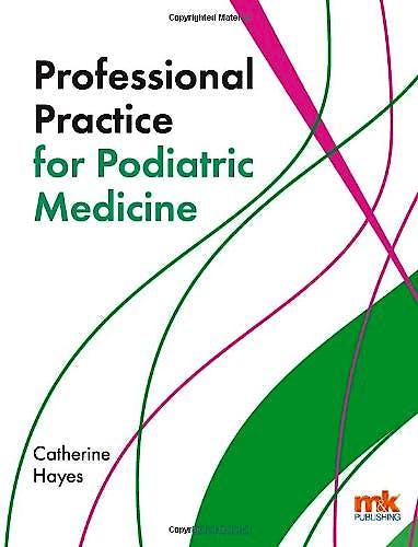 Portada del libro 9781905539826 Professional Practice for Podiatric Medicine