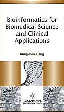 Portada del libro 9781907568442 Bioinformatics for Biomedical Science and Clinical Applications