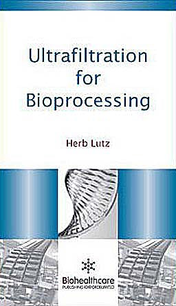 Portada del libro 9781907568466 Ultrafiltration for Bioprocessing