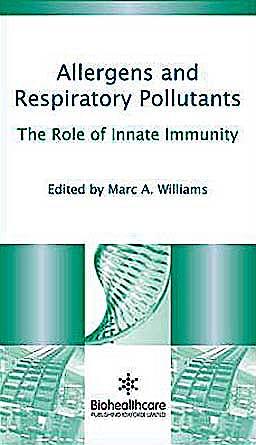Portada del libro 9781907568541 Allergens and Respiratory Pollutants. the Role of Innate Immunity