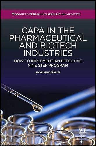 Portada del libro 9781907568589 Capa in the Pharmaceutical and Biotech Industries. How to Implement an Effective Nine Step Program