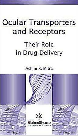 Portada del libro 9781907568862 Ocular Transporters and Receptors. Their Role in Drug Delivery