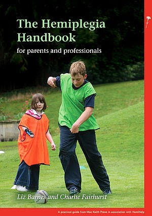 Portada del libro 9781907655753 The Hemiplegia Handbook for Parents and Professionals