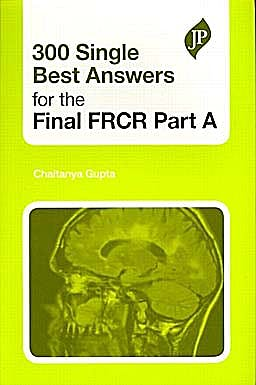 Portada del libro 9781907816024 300 Single Best Answers for the Final Frcr Part A