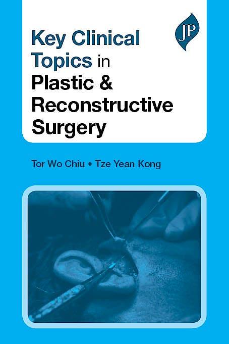 Portada del libro 9781907816246 Key Clinical Topics in Plastic and Reconstructive Surgery