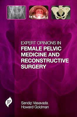 Portada del libro 9781907816291 Expert Opinions in Female Pelvic Medicine and Reconstructive Surgery