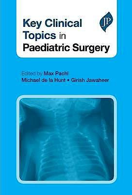 Portada del libro 9781907816581 Key Clinical Topics in Paediatric Surgery