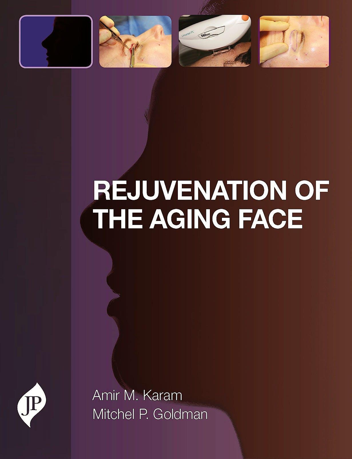 Portada del libro 9781907816796 Rejuvenation of the Aging Face