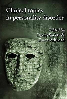 Portada del libro 9781908020390 Clinical Topics in Personality Disorder