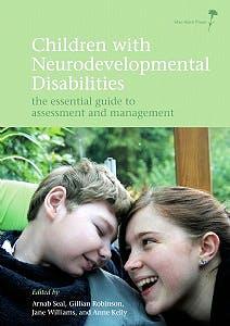 Portada del libro 9781908316622 Children with Neurodevelopmental Disabilities. the Essential Guide to Assessment and Management