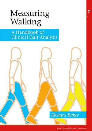 Portada del libro 9781908316660 Measuring Walking. A Handbook of Clinical Gait Analysis