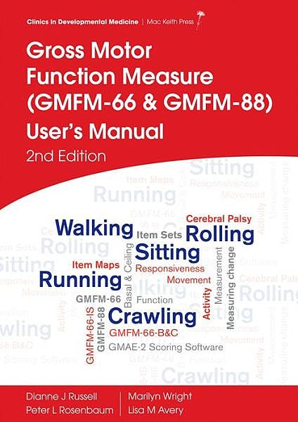 Portada del libro 9781908316882 Gross Motor Function Measure (GMFM-66 and GMFM-88). User's Manual
