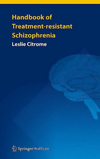 Portada del libro 9781908517869 Handbook of Treatment-Resistant Schizophrenia