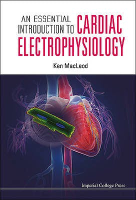 Portada del libro 9781908977359 An Essential Introduction to Cardiac Electrophysiology (Softcover)