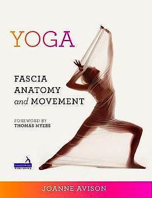 Portada del libro 9781909141018 Yoga. Fascia, Anatomy and Movement