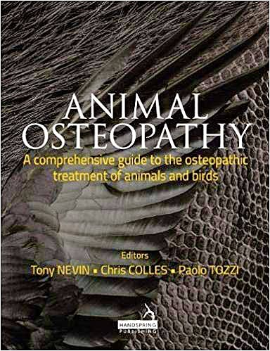 Portada del libro 9781909141308 Animal Osteopathy. A Comprehensive Guide to the Osteopathic Treatment of Animals and Birds