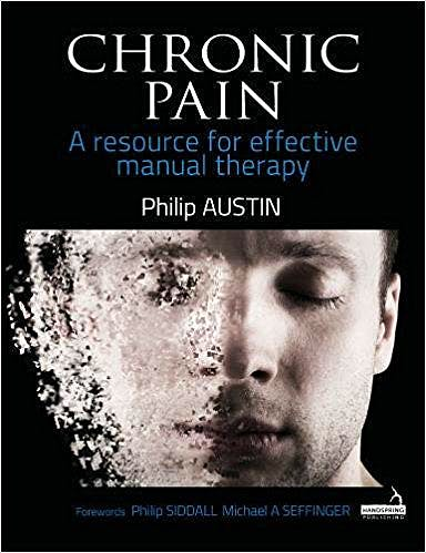Portada del libro 9781909141513 Chronic Pain. A Resource for Effective Manual Therapy