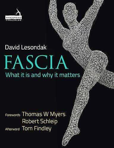 Portada del libro 9781909141551 Fascia. What It is and Why It Matters