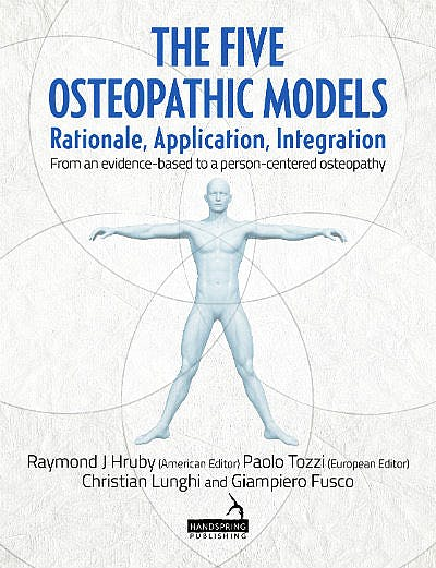 Portada del libro 9781909141681 The Five Osteopathic Models. Rationale, Application, Integration. From an Evidence-Based to a Person-Centered Osteopathy