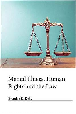 Portada del libro 9781909726512 Mental Illness, Human Rights and the Law