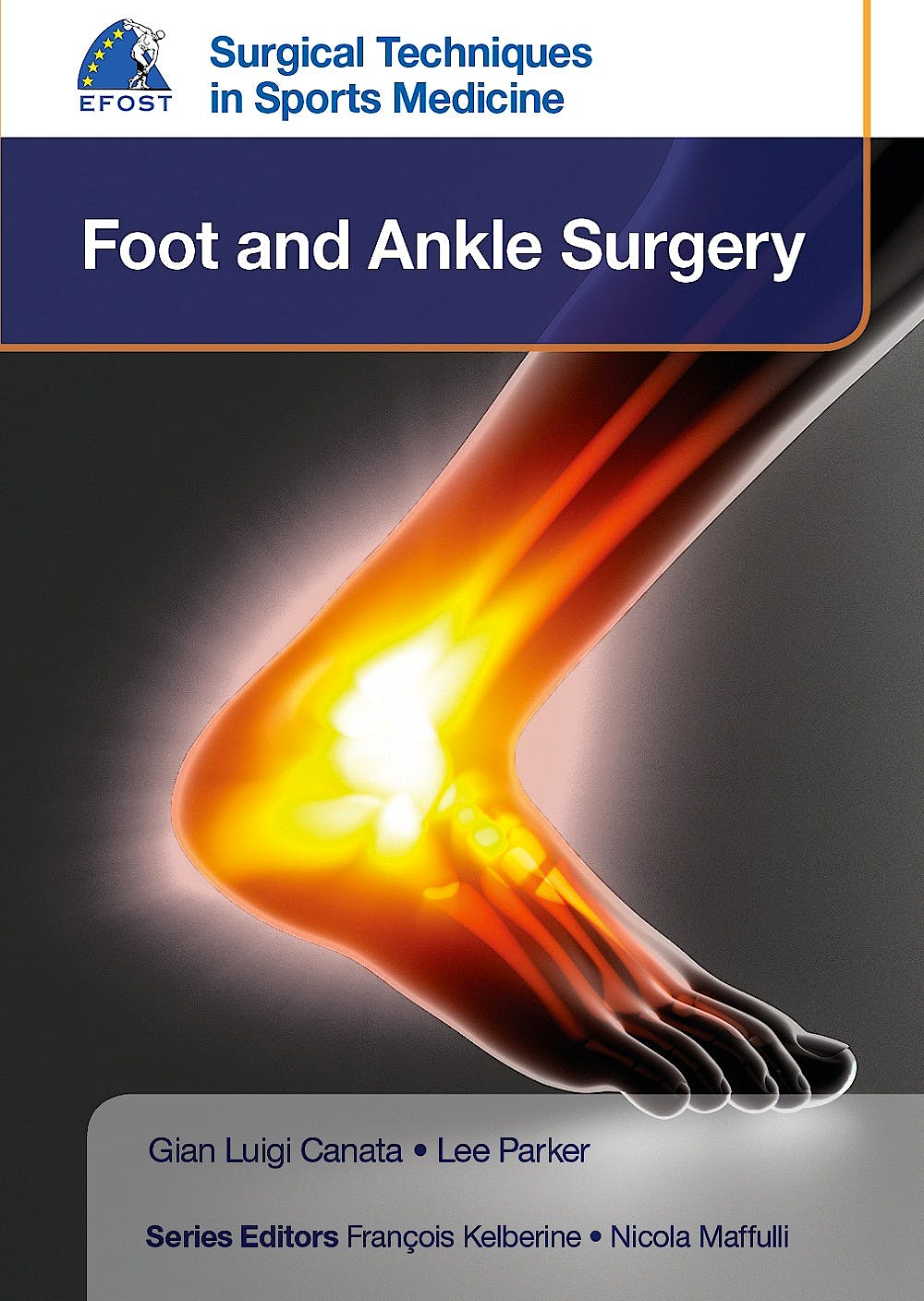 Portada del libro 9781909836341 EFOST Surgical Techniques in Sports Medicine. Foot and Ankle Surgery