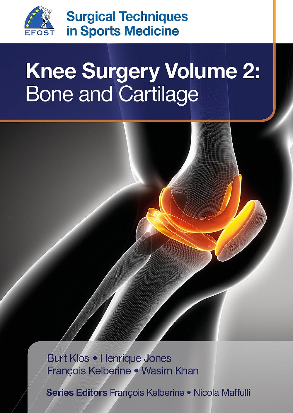 Portada del libro 9781909836389 EFOST Surgical Techniques in Sports Medicine. Knee Surgery, Vol. 2: Bone and Cartilage