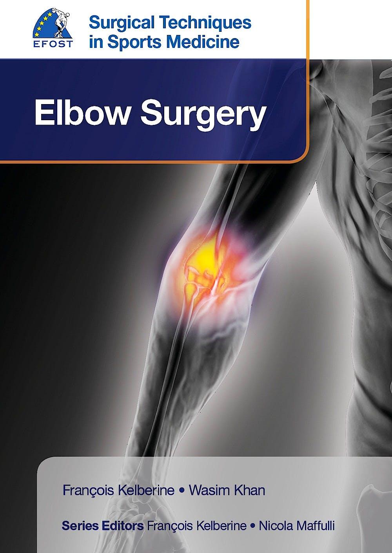 Portada del libro 9781909836396 EFOST Surgical Techniques in Sports Medicine. Elbow Surgery