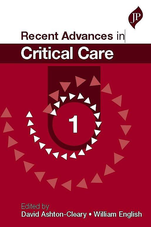 Portada del libro 9781909836419 Recent Advances in Critical Care, Vol. 1
