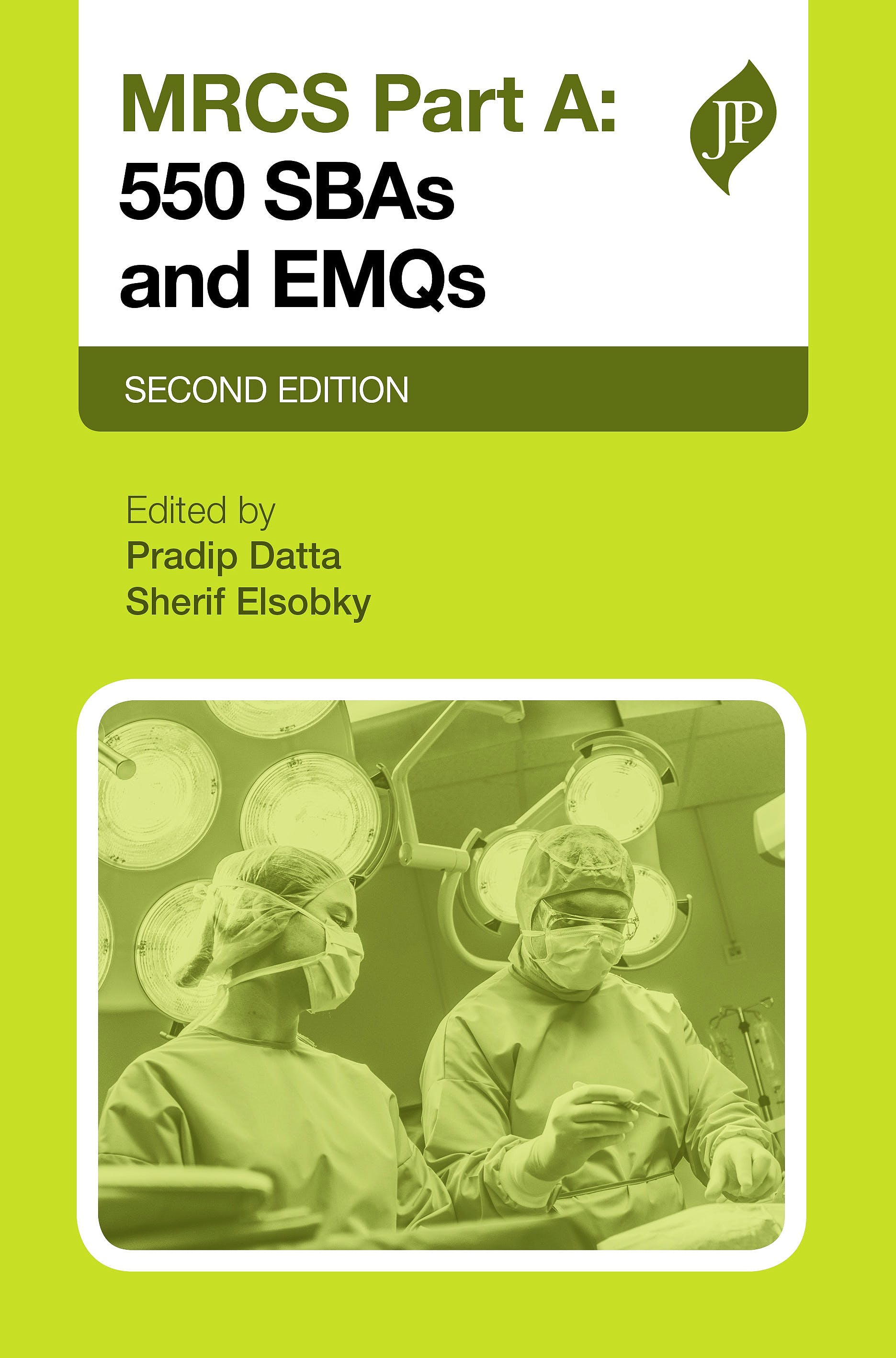 Portada del libro 9781909836679 MRCS Part A: 500 SBAs and EMQs