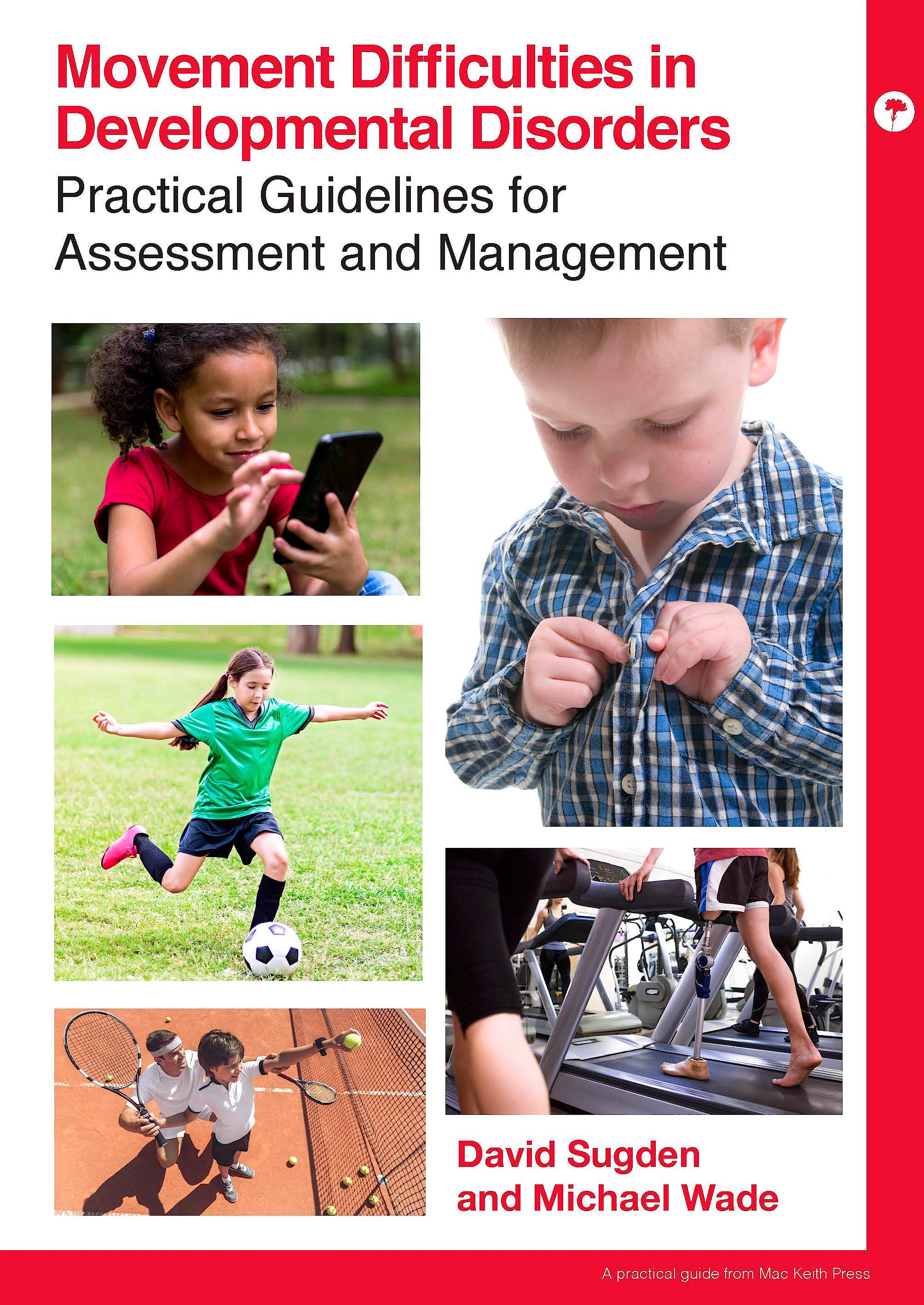 Portada del libro 9781909962941 Movement Difficulties in Developmental Disorders. Practical Guidelines for Assessment and Management