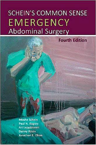 Portada del libro 9781910079119 Schein's Common Sense Emergency Abdominal Surgery
