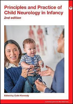 Portada del libro 9781911612001 Principles and Practice of Child Neurology in Infancy