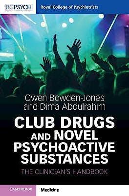 Portada del libro 9781911623090 Club Drugs and Novel Psychoactive Substances. The Clinician's Handbook