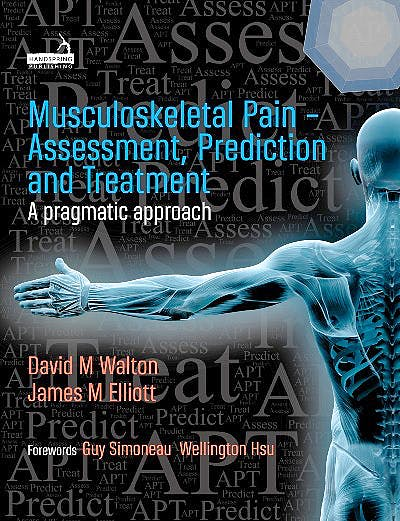 Portada del libro 9781912085507 Musculoskeletal Pain. Assessment, Prediction and Treatment
