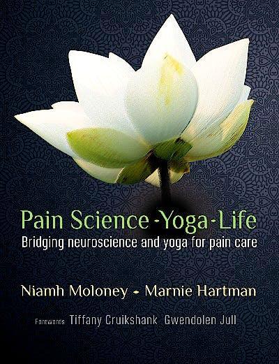 Portada del libro 9781912085583 Pain Science - Yoga - Life. Bridging Neuroscience and Yoga for Pain Care