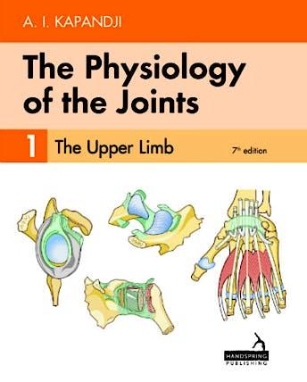 Portada del libro 9781912085590 KAPANDJI The Physiology of the Joints, Vol. 1: The Upper Limb