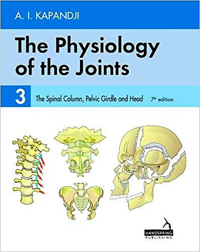 Portada del libro 9781912085613 KAPANDJI The Physiology of the Joints, Vol. 3: the Spinal Column, Pelvic Girdle and Head