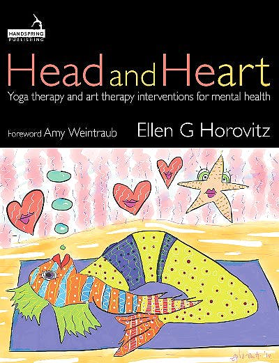 Portada del libro 9781912085835 Head and Heart. Yoga Therapy and Art Therapy Interventions for Mental Health