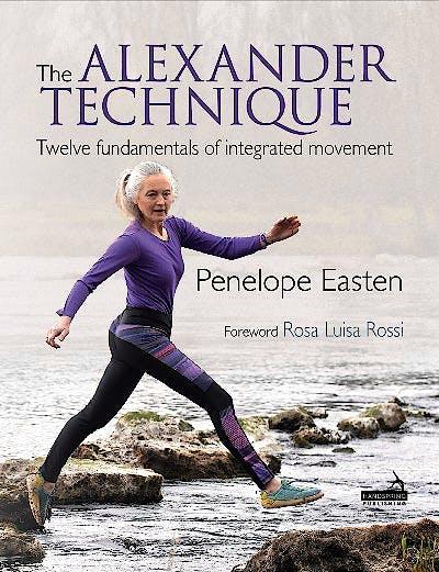 Portada del libro 9781912085859 The Alexander Technique. Twelve Fundamentals of Integrated Movement