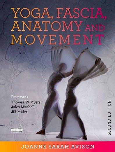Portada del libro 9781913426040 Yoga, Fascia, Anatomy and Movement
